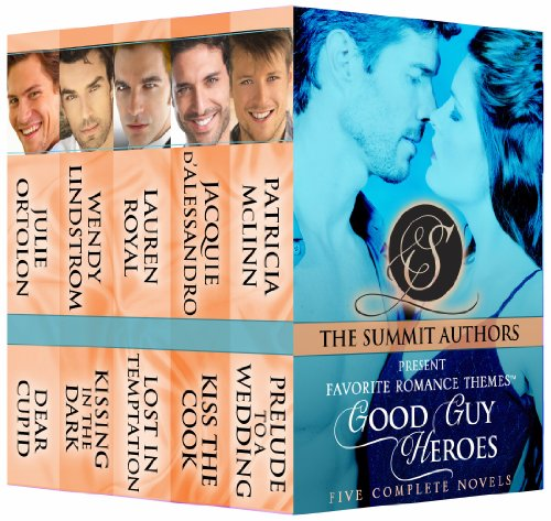 Good Guy Heroes Boxed Set (Favorite Romance Themes) (The Summit Authors Present: Favorite Romance ThemesTM) by Julie Ortolon