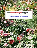 The Blood Pressure Garden by James T. Blythe