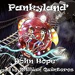 Pankyland | John Hope