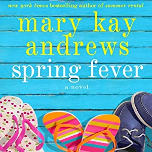 Spring Fever | [Mary Kay Andrews]