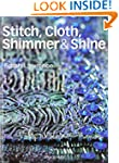 Stitch, Cloth, Shimmer & Shine