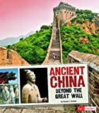 img - for Ancient China; Beyond the Great Wall (Fact Finders: Great Civilizations) book / textbook / text book
