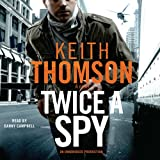 img - for Twice a Spy: A Novel book / textbook / text book
