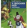 Crochan Hud (Storiau'r Sosban Fawr) (Welsh Edition)