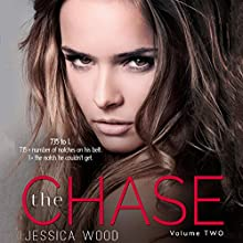 The Chase, Volume 2 (       UNABRIDGED) by Jessica Wood Narrated by Lynn Barrington, James Cavenaugh