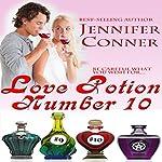 Love Potion Number 10   Jennifer Conner