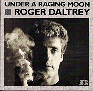 Under a raging moon (1985)