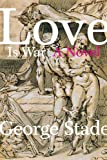 Love is War (1885586477) by Stade, George