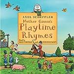 Mother Goose's Playtime Rhymes | Axel Scheffler