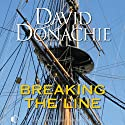 Breaking the Line (       UNABRIDGED) by David Donachie Narrated by Andrew Wincott