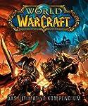World of Warcraft: Das ultimative Kom...