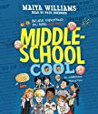 Middle-School Cool Audiobook by Maiya Williams Narrated by Paul Boehmer