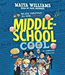 Middle-School Cool   Maiya Williams