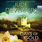 Days of Gold (       UNABRIDGED) by Jude Deveraux Narrated by Davina Porter