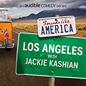 Los Angeles with Jackie Kashian | Jackie Kashian, Maria Bamford, Eddie Pepitone, Cameron Esposito, Greg Behrendt, Roy Wood Jr., Henry Phillips, David Gborie