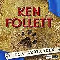Die Leopardin (       ungekürzt) von Ken Follett Gesprochen von: Katinka Jaekel