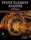 img - for Finite Element Analysis: A Primer (Engineering) book / textbook / text book