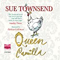 Queen Camilla Audiobook by Sue Townsend Narrated by Patricia Gallimore