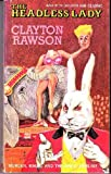 Headless Lady (Library of Crime Classics) (0930330609) by Rawson, Clayton
