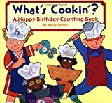 What's Cookin'?: A Happy Birthday Counting Book
