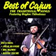 Best of Cajun, The Traditional Songs