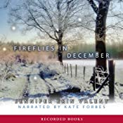 Fireflies in December | [Jennifer Erin Valent]