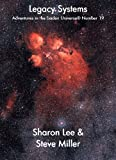 Legacy Systems (Adventures in the Liaden Universe ® Book 19)