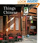 Things Chinese: Antiques, Crafts, Col...