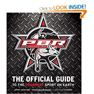 Download e-book Professional Bull Riders: The Official Guide to the Toughest Sport on Earth