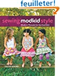 Sewing MODKID Style: Modern Threads f...