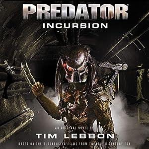 Predator: Incursion Audiobook