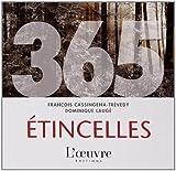 echange, troc François Cassingena-Trévedy - 365 étincelles : Une photo et un texte par jour tout au long de l'année