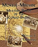 img - for Mokele-Mbembe: Mystery Beast of the Congo Basin book / textbook / text book