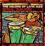 Colours of Latin Jazz - Soul S