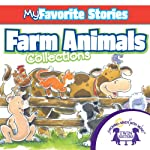 Kids Favorite Stories: Farm Animals Collection | Kim Mitzo Thompson