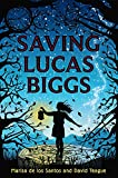 img - for Saving Lucas Biggs book / textbook / text book
