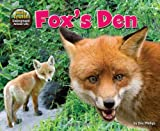 img - for Fox's Den (Hole Truth! Underground Animal Life) book / textbook / text book