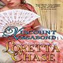 Viscount Vagabond: Regency Noblemen (       UNABRIDGED) by Loretta Chase Narrated by Stevie Zimmerman
