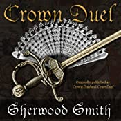 Crown Duel | [Sherwood Smith]