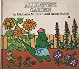 Alligator's Garden (Playbooks) (0001384023) by Muntean, Michaela