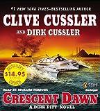 Clive Cussler Crescent Dawn (Dirk Pitt Novels)