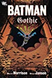 Batman: Gothic (0446394289) by Morrison, Grant