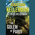 The Golem of Paris (       UNABRIDGED) by Jonathan Kellerman, Jesse Kellerman Narrated by John Rubinstein