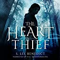 The Heart Thief: The Rhapp's Barren Triptych, Volume 1 (       UNABRIDGED) by S. Lee Benedict Narrated by R.C. Quartermaine