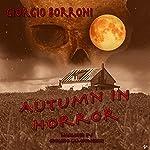 Autumn in horror   Giorgio Borroni