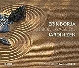 vignette de 'Du bon usage du jardin zen (Erik Borja)'