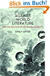 Against World Literature: On the Poli...