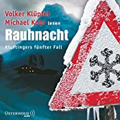 Rauhnacht (Kommissar Kluftinger 5) | Volker Klüpfel, Michael Kobr