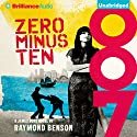 Zero Minus Ten: James Bond Series (       UNABRIDGED) by Raymond Benson Narrated by Simon Vance