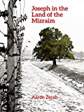 img - for Joseph in the Land of the Mizraim book / textbook / text book